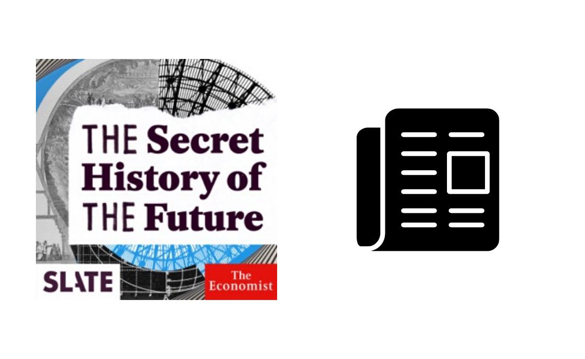 The secret history of the future Podcast